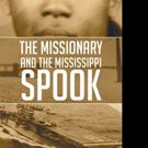 M.L. Parker Releases THE MISSIONARY AND THE MISSISSIPPI SPOOK