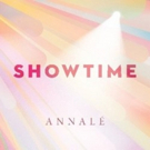 R&B Songstress Annalé Releases Second Single 'Showtime'