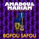 Amadou & Mariam's New Album 'La Confusion' Out Late 2017
