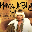 Mary J. Blige Announces 'Strength of a Woman' North American Tour