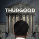 BWW Review: THURGOOD Spreads Hope at Theatrical Outfit