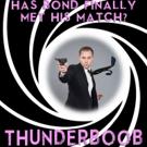THUNDERBOOB, Hotsy Totsy Burlesque's Tribute to James Bond, Set for The Slipper Room Tonight
