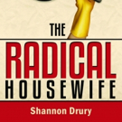 THE RADICAL HOUSEWIFE by Shannon Drury Wins USA Book News Award