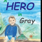 Cherie L Braham Releases A HERO IN GRAY