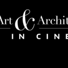 ART & ARCHITECTURE IN CINEMA Series Coming to Select U.S. Movie Theaters in 2016