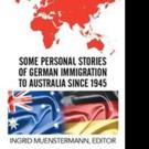 Ingrid Muenstermann Gives Voice to German Immigrants in Book