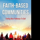Tom Conrey Releases FAITH-BASED COMMUNITIES