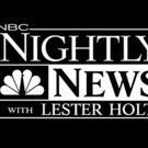 NBC NIGHTLY NEWS WITH LESTER HOLT Delivers Across-the-Board Victory for Week