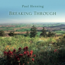 'Clive Davis: The Soundtrack of our Lives' Documentary Composer Paul Henning Releases Debut Album 'Breaking Through'