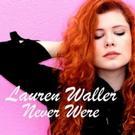 Lauren Waller Releases Music Single; Heads to International Rose of Tralee Festival