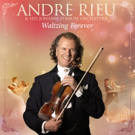 International Superstar Andr Rieu To Release New Album 'Waltzing Forever' Today