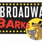Full Celebrity Lineup Announced for 17th Annual BROADWAY BARKS!