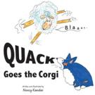 New Children's Book, QUACK GOES THE CORGI is Released