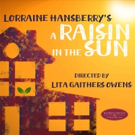 Ruskin Group Theatre to Present A RAISIN IN THE SUN