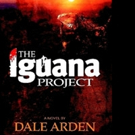 New Romantic Thriller, THE IGUANA PROJECT is Released