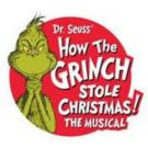 HOW THE GRINCH STOLE CHRISTMAS! to Play Moran Theater, 12/1-6