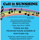 KVPAC to Host CALL IT SUNSHINE Benefit for Katy Area Flood Victims
