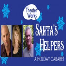 Theater Works to Present SANTA'S HELPERS