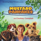 Breaking Glass Revives Beloved Children's Television Series MUSTARD PANCAKES