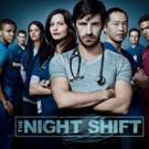 NBC Renews Hit Medical Drama THE NIGHT SHIFT for Fourth Season