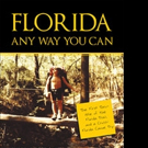 Steven Sheridan Pens FLORIDA ANY WAY YOU CAN