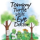 Raiford H. Adams Jr. Releases TOMMY TURTLE VISITS THE EYE DOCTOR