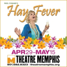HAY FEVER Comes to Theatre Memphis This Spring
