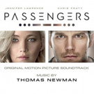 Sony Classical Releases PASSENGERS - ORIGINAL MOTION PICTURE SOUNDTRACK Available Now