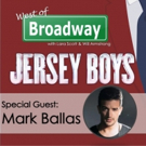 Podcast: West of Broadway Chats with JERSEY BOYS Star Mark Ballas