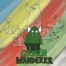 King Matt Theatre Presents THE GREEN WANDERER