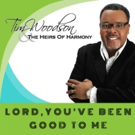 Tim Woodson & The Heirs of Harmony Release New Single 'Lord, You've Been Good To Me'