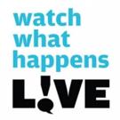 Scoop: WATCH WHAT HAPPENS LIVE on Bravo - Week of May 22, 2016