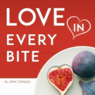 LOVE IN EVERY BITE Shares the 'Secret to Cooking Healthy Recipes With Positive Energy' for Valentine's Day