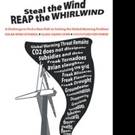 STEALTHE WIND REAP THE WHIRLWIND Hopes for Solutions to Global Warming