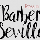 Opera San Antonio Presents THE BARBER OF SEVILLE, 5/6-7