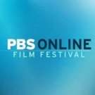 Fifth Annual PBS Online Film Festival to Include 25 Independent Short Films