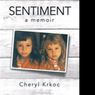 Cheryl Krkoc's 'Sentiment' Receives New Marketing Push