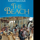Robert Fedorchek Releases THE BEACH