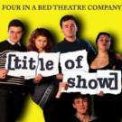 EDINBURGH 2015 - BWW Reviews: TITLE OF SHOW, Paradise in the Vault, August 22 2015