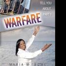 Maria M. Bowe Releases WARFARE