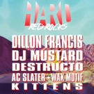Dillon Francis, DJ Mustard, Destructo, AC Slater, Wax Motif, and Kittens Set for HARD Red Rocks This Summer