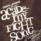CENTASTAGE to Present ACADEMY FIGHT SONG