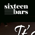 Sixteen Bars' Open Mic Pays Tribute to the Love Songs of Broadway, 2/16