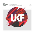 'UKF Dubstep 2016' Out Now on UKF