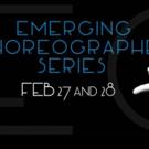 Mare Nostrum Elements Presents EMERGING CHOREOGRAPHER SERIES, 2/27-28