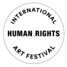 BWW Review: Celebrating Advocacy through the Arts with the INTERNATIONAL HUMAN RIGHTS ARTS FESTIVAL