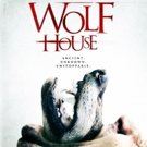 WOLF HOUSE Bites into Home Video Next Week, Early Release at Walmart