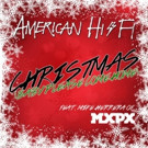 American Hi-Fi & Mike Herrera of MxPx Team for 'Christmas (Baby Please Come Home)'
