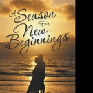 'A Season for New Beginnings' is Released