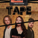 Theater On The Edge Extends TAPE Through March 26th